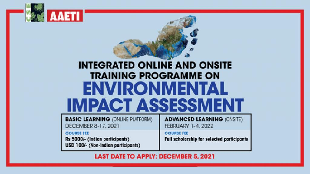 Integrated Online and Onsite training programme on Environmental Impact Assessment